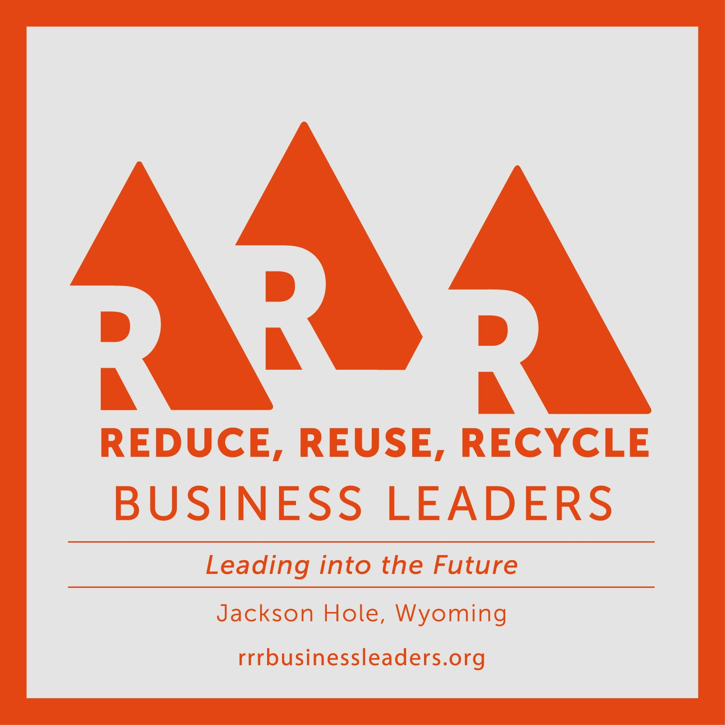 RRR Business Leaders - Jackson Hole Chamber of Commerce