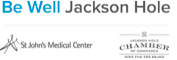 Be Well Jackson Hole Wellness with the St. John's Medical Center