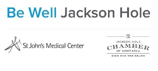 Be Well Jackson Hole Sponsored by St. Johns Medical Center and the Jackson Hole Chamber of Commerce